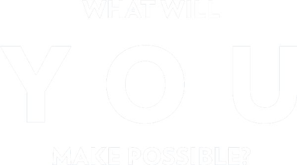 What will you make possible?